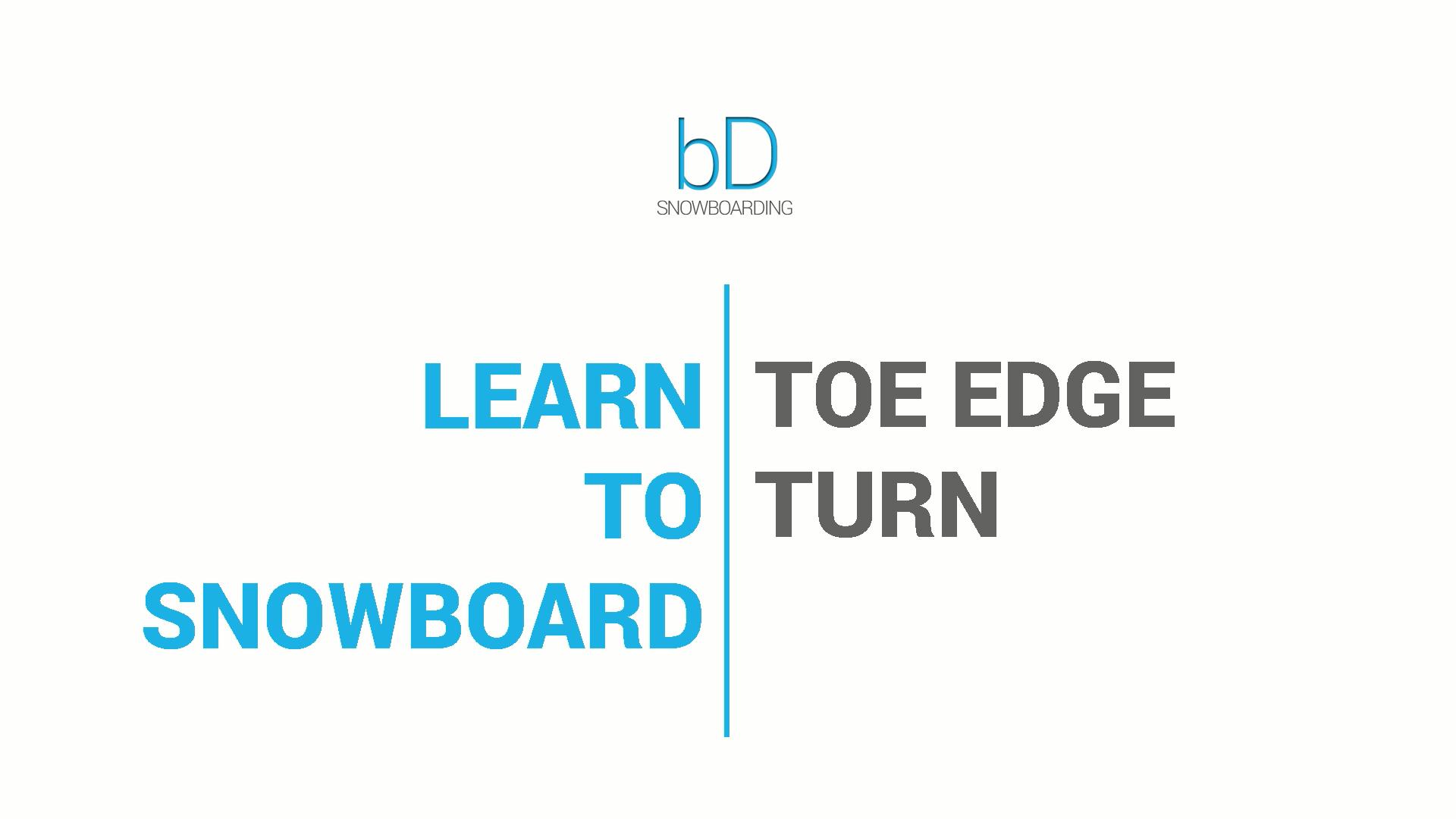toe edge turn on a snowboard