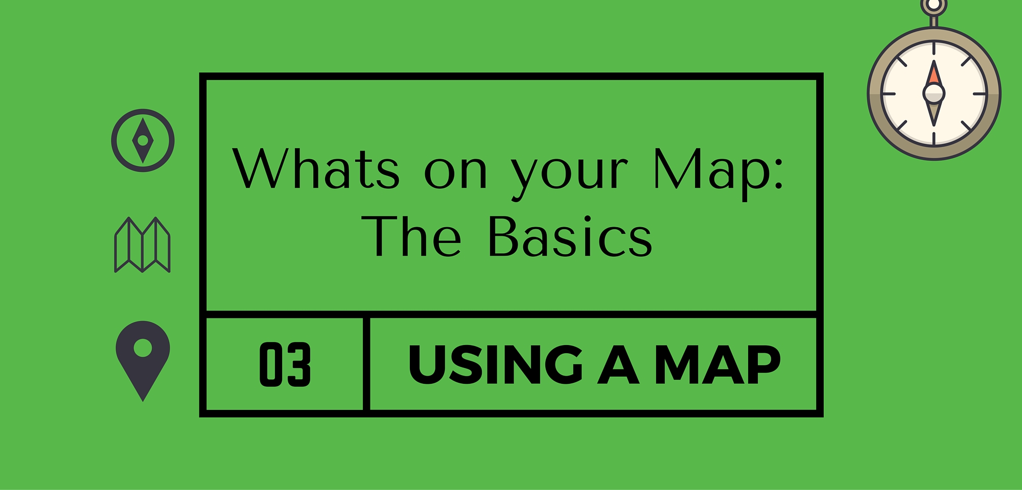 Whats on your Map Basics