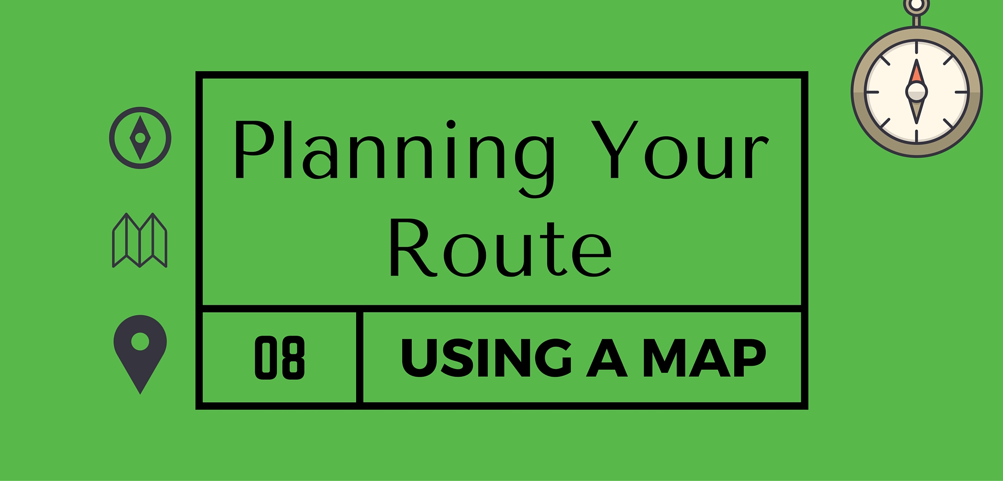 Planning Your Route